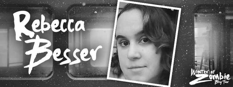 Rebecca Besser | Winter of Zombie 2016