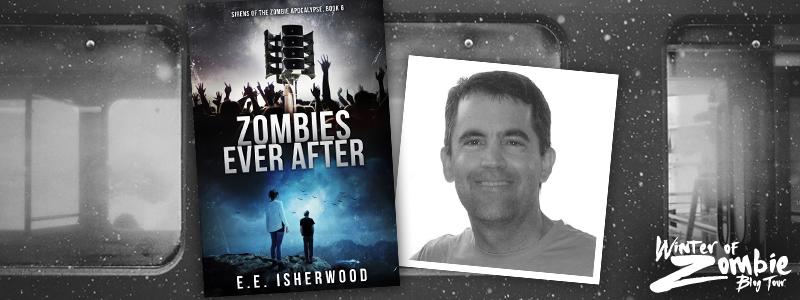 EE Isherwood | Zombies Ever After | Winter of Zombie 2016