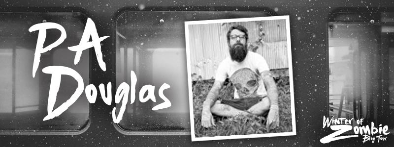 PA Douglas   Winter of Zombie 2016